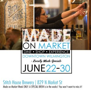 Stitch House Brewery's specials for Made on Market the week of June 22nd to the 30th!